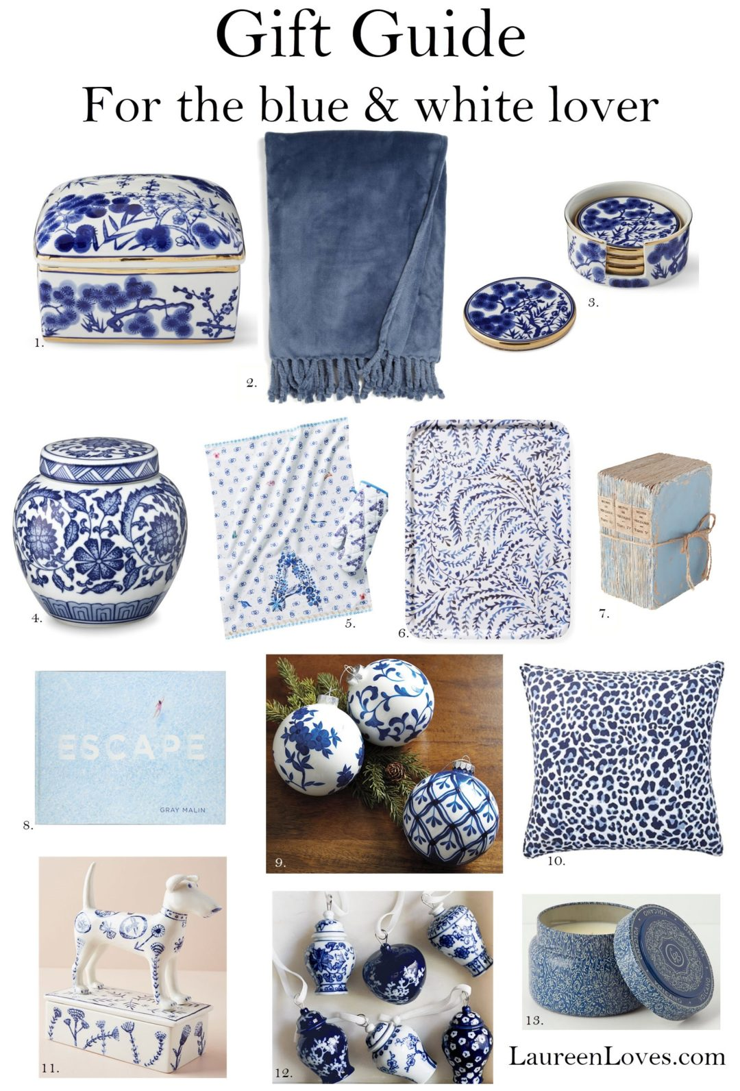 Gift Guide All Things Blue White Laureen Loves